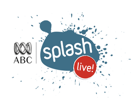 ABC Splash Live: Digital Ideas for the Classroom