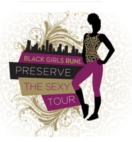 Black Girls RUN! Preserve the Sexy Tour - New York, NY