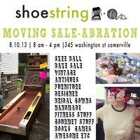 Shoestring Moving Sale-Abration in Somerville
