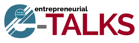 "e-TALKS: ""Building an Entrepreneurial Ecosystem in the..."