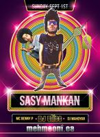 Back 2 School with SASY MANKAN & DJ Bliss