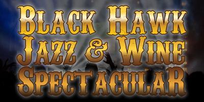 Black Hawk Jazz & Wine Spectacular, Marcus Anderson,...