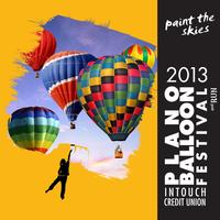 2013 InTouch Credit Union Plano Balloon Festival