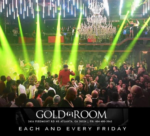 Friday Night @ The Gold Room ATL