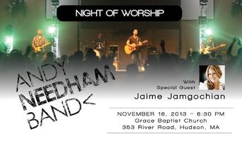 Night of Worship featuring the Andy Needham Band with g...