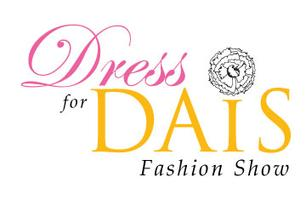 3rd Annual Dress for DAIS Fashion Show