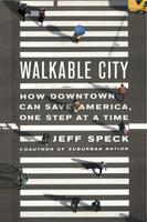 Walkable City Lecture by Jeff Speck