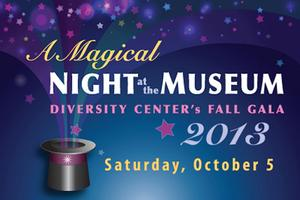 Diversity Center's Fall Gala 2013 - A Magical Night at...