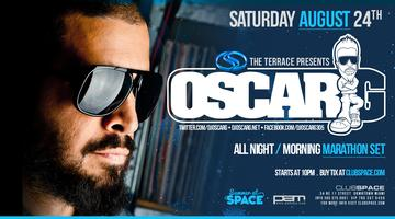 ✦ OSCAR G ✦ CLUB SPACE ✦ AUGUST 24, 2013 ✦ RSVP FOR NO...
