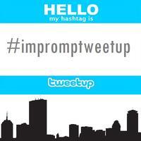 Impromptu Boston Tweetup! #impromptweetup