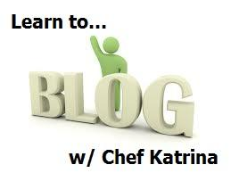 Intro to Blogging with Chef Katrina