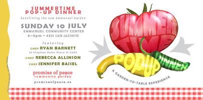 Summertime POP-Up Dinner July 10th 6 - 9 pm featuring chefs Ryan Barnett, Rebecca Allinson and Jennifer Bajsel