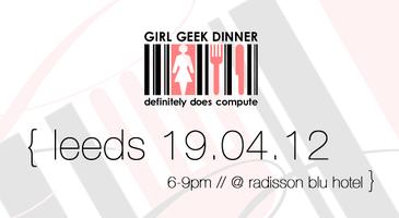 Girl Geek Dinner 11