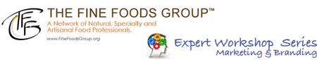 The Fine Foods Group Presents Branding and Packaging:...