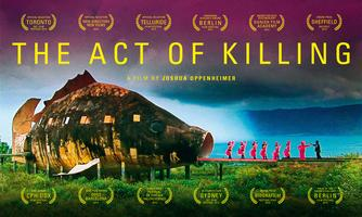 THE ACT OF KILLING (Now Playing Thru Weds)