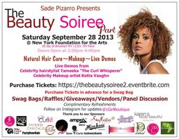 The Beauty Soiree Part 2(Natural Hair Care, Makeup,...