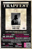 TrapFest Featuring A$AP Ferg: Album Release Party...