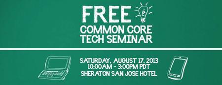 Free Common Core Tech Seminar - San Jose Area