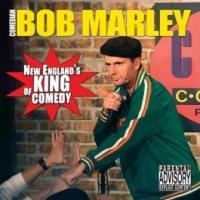 Comedian Bob Marley Live!