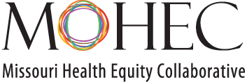 Missouri Health Equity Collaborative - Join us in...