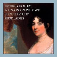 Finding Dolley: A Lesson on Why We Should Study First...