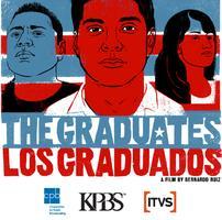 KPBS Screening:  The Graduates/Los Graduados