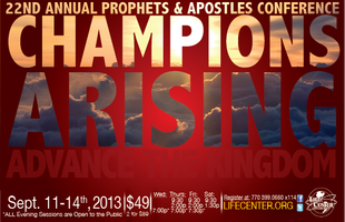 CHAMPIONS ARISING: 22nd Annual Prophets & Apostles...