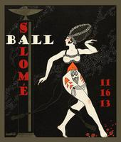 THE SALOMÉ BALL, 11.16.13