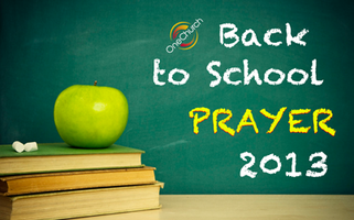 Back To School Prayer 2013
