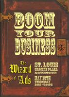 "Wizard Of Ads ""Boom Your Business"" Road Show St. Louis"
