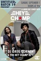Labor Day Soiree with Hey Champ Live!