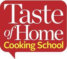 Taste of Home Cooking School