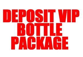 Deposit Vip Bottle Package Nightclub GQEVENT