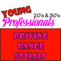 Young Professionals Driving Range Socials