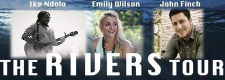 The Rivers Tour ft. Ike Ndolo, Emily Wilson & John...