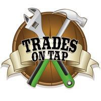 Trades on Tap