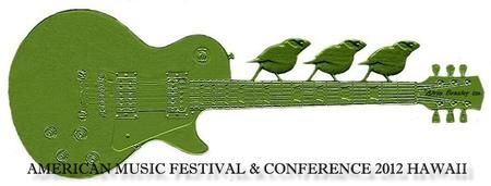 American Music Festival & Conference 2012 Hawaii Oct 27 Date