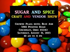 Sugar and Spice Craft and Vendor Show