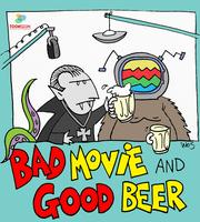 Good Beer/Bad Movie