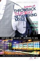 Throw Back Thursdays: Networking Mixer