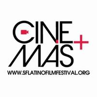 Cine+Más SF & San Francisco Latino Film Festival...