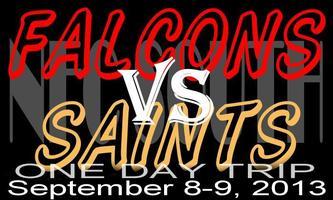 Falcons VS Saints - One Day Trip