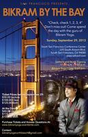 Bikram Choudhury is coming to South San Francisco.......