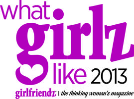 "Girlfriendz Magazine's ""What Girlz Like"" 2013..."