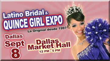 QUINCE GIRL EXPO-Dallas Market Hall- Sep 8 2013