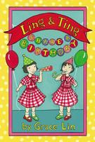 "BOOK LAUNCH:  ""Ling & Ting Share a Birthday"" with..."
