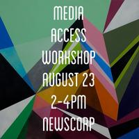 Media Access Workshop: Get Your Story Heard!