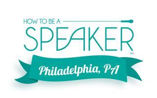 How to Make It a Great Speech - Philadelphia, PA