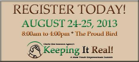"""""""Keeping It Real!"""" Male Youth Empowerment Summit"""