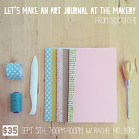 Let's Make an Art Journal at The Makery!